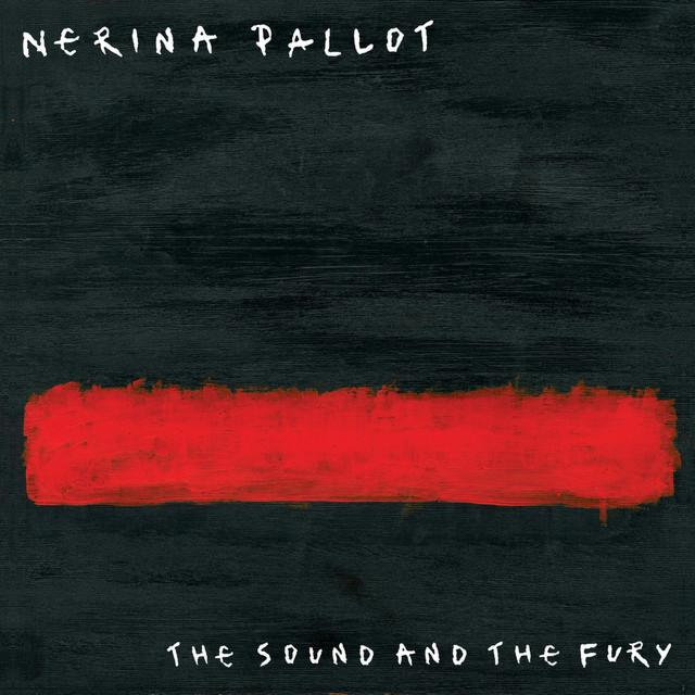 Nerina Pallot – The Sound and The Fury
